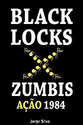 Black Locks, ação 1984 (Portuguese Edition)