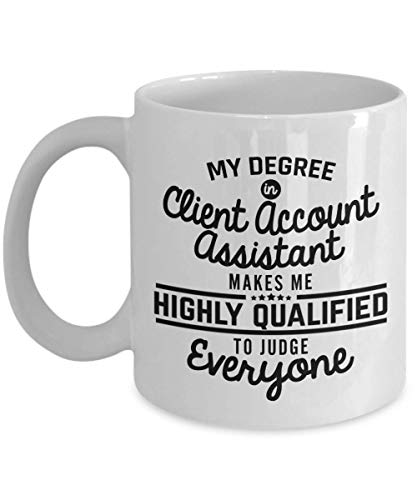 SHALLY Client Account Assistant Coffee Mug - Funny 11 Oz Novelty Tea Cup Ideas for Men Woman Husband Boyfriend Girlfriend Best Friend Coworker Colleague - Bi