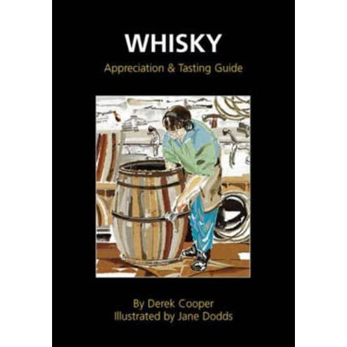 Whisky Appreciation and Tasting Guide (Appletree Little Books) by Derek Cooper (2004-11-12)
