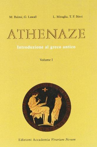 Athenaze. Introduzione al greco antico. Per il Liceo classico: 1