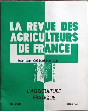 REVUE DES AGRICULTEURS DE FRANCE [No 3] du 01/03/1962