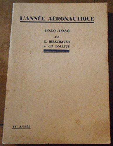 L'Année Aéronautique 1929-1930 par L. Hirschauer & Ch. Dollfus