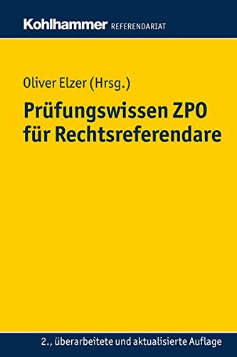 Prufungswissen Zpo Fur Rechtsreferendare (Kohlhammer Referendariat)