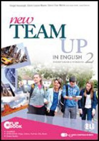 New team up in english. Student's book-Workbook. Ediz. plus. Per la Scuola media. Con CD-ROM. Con espansione online: 2