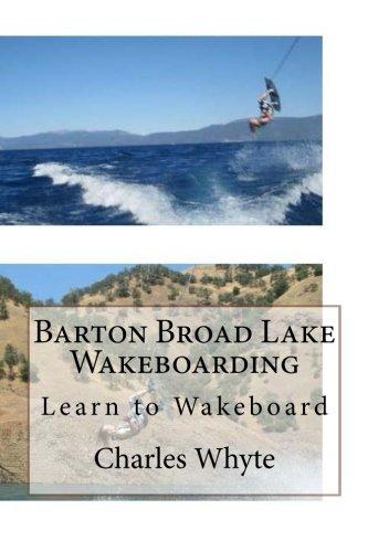 Barton Broad Lake Wakeboarding: Learn to Wakeboard