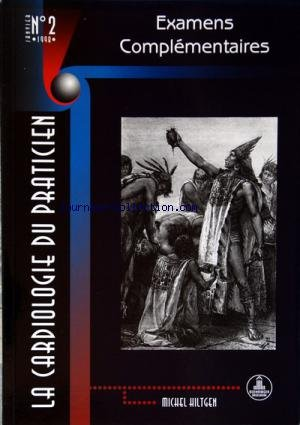 CARDIOLOGIE DU PARTICIEN (LA) [No 2] du 01/01/1998 - EXAMENS COMPLEMENTAIRES