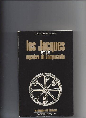 Les Jacques et le mystère de Compostelle