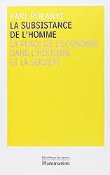 La subsistance de l'homme : La place de l'économie dans l'histoire et la société