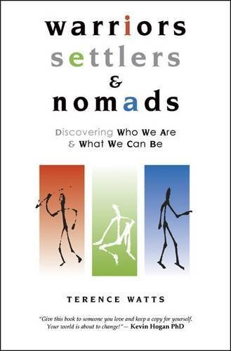 Warriors, Settlers & Nomads by Terence Watts (2001-02-01)