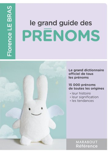 Le grand guide des prnoms