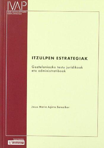 Itzulpen Estrategiak (Denetik I.V.A.P.) por Jesus Maria Agirre Berezibar