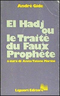 El Hadj ou le trait du faux prophte