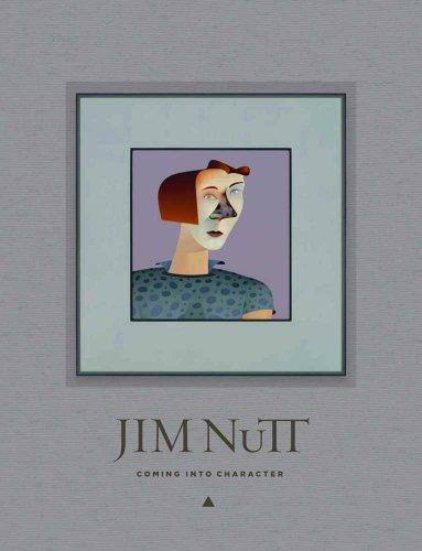 Jim Nutt: Coming Into Character por Lynne Warren