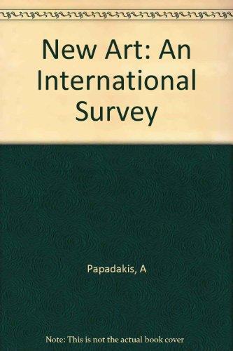 New Art: An International Survey (Beaux Livres-Di) por Andreas Papadakis