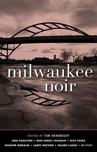 Milwaukee Noir (Akashic Noir) (Nick Jr Store)