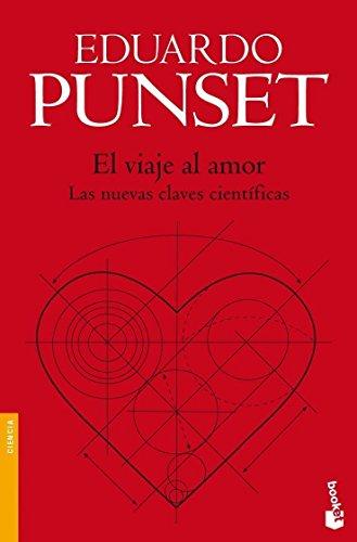 Descargar Libro El viaje al amor (Divulgación. Ciencia) de Eduardo Punset