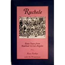 Ruchele: Sixty Years from Szatmar to Los Angeles