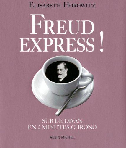 Freud express ! Sur le divan en 2 min chrono