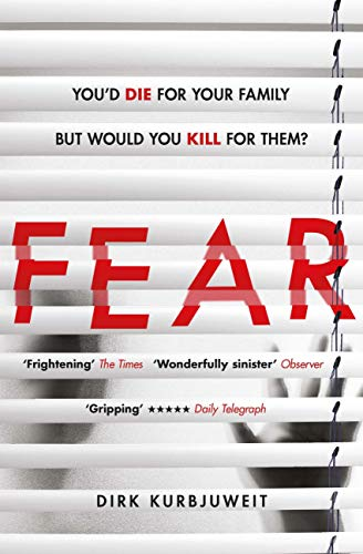 Fear: The most gripping psychological thriller of 2018 (English Edition)