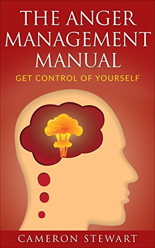 The Anger Management Manual: Get Control of Yourself book cover