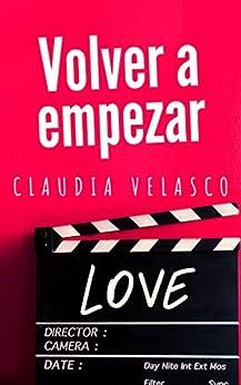 VOLVER A EMPEZAR de [Velasco, Claudia]