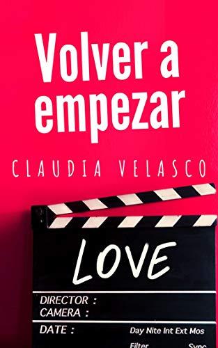 VOLVER A EMPEZAR (Spanish Edition)
