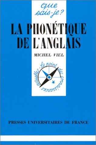 La Phonétique de l'anglais, 5e édition par Michel Viel (Poche)