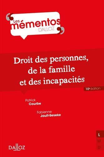 Droit des personnes, de la famille et incapacités - 10e éd. par Courbe PATRICK