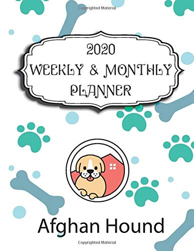 2020 Afghan Hound Planner : Weekly & Monthly with Password list, Journal calander for Afghan Hound owner ,8.5×11: 2020…