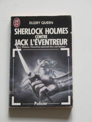 Sherlock Holmes contre Jack l'Eventreur par Ellery Queen