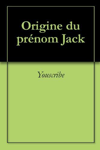 Origine du prénom Jack (Oeuvres courtes)