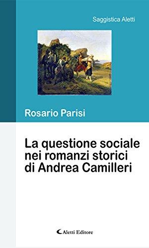 La questione sociale nei romanzi storici di Andrea Camilleri