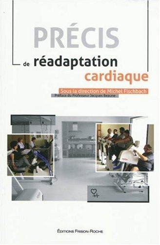 Précis de réadaptation cardiaque
