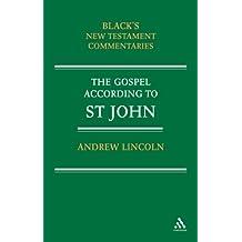 The Gospel According to St John: Black's New Testament Commentaries (Black's New Testament Commentaries S.)
