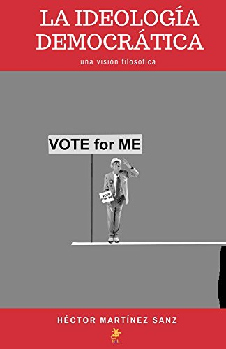 La ideología democrática: una visión filosófica