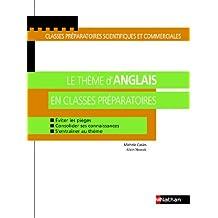 Le thème d'anglais en classes préparatoires : Eviter les pièges, Consolider ses connaissances, S'entraîner au thème