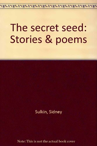 Title: The secret seed Stories n poems
