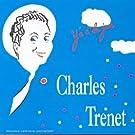 Charles Trenet 1937-1939 : Y'a d'la joie
