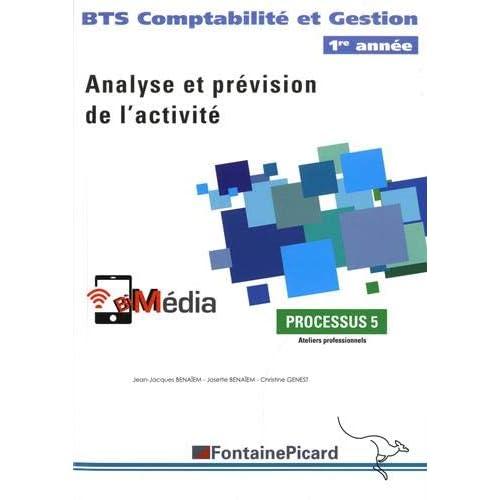 Processus 5 Analyse et prévision de l'activité BTS Compabilité et Gestion 1re année