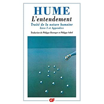 Traité de la nature humaine : Livre 1 et appendice,L'entendement