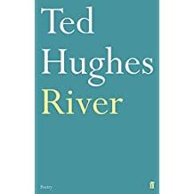 River: Poems by Ted Hughes by Ted Hughes (2011-09-15)