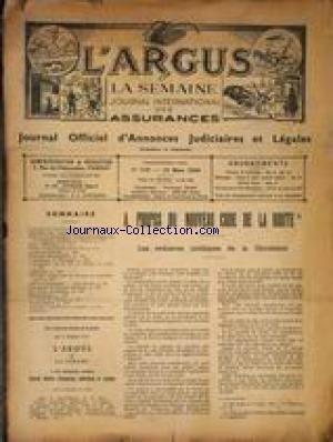 ARGUS ET LA SEMAINE DES ASSURANCEs (L') [No 3545] du 10/03/1940 - SA PROPOS DU NOUVEAU CODE DE LA ROUTE - ASURANCE VIE - LEGISLATION - L'ASSURANCE A L'ETRANGER.