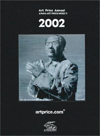 Art Price Annual And Folk's Art Price Index 2002 (impression limite et numrote)
