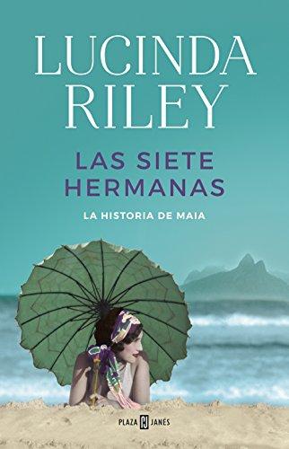 Las siete hermanas (Las Siete Hermanas): La historia de Maia (Spanish Edition)