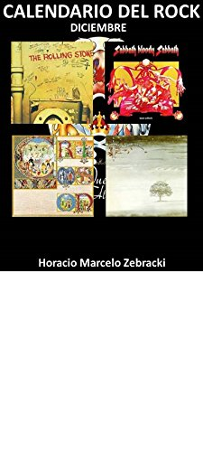 Calendario del rock: Diciembre por Horacio Marcelo Zebracki