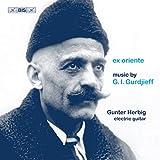 Gurdjieff: Ex Oriente [Gunter Herbig] [Bis: BIS2435]