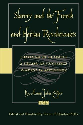 slavery-and-the-french-and-haitian-revolutionists-lattitude-de-la-france-a-legard-de-lesclavage-pend