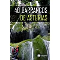 40 barrancos de Asturias (Guias Activas)
