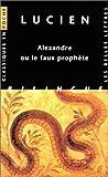 Alexandre, faux prophète