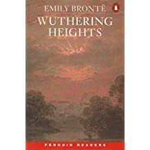 Wuthering Heights (Penguin Readers, Level 6)